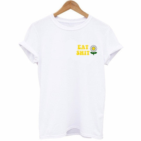 Eat Shit T-Shirt - Cuppa Tee Store