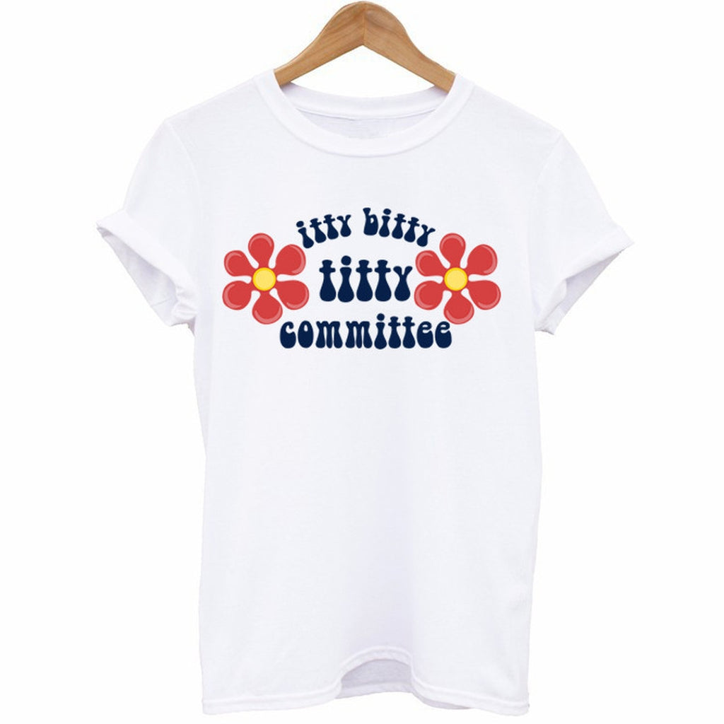 Itty Bitty Titty Committee T-Shirt - Cuppa Tee Store