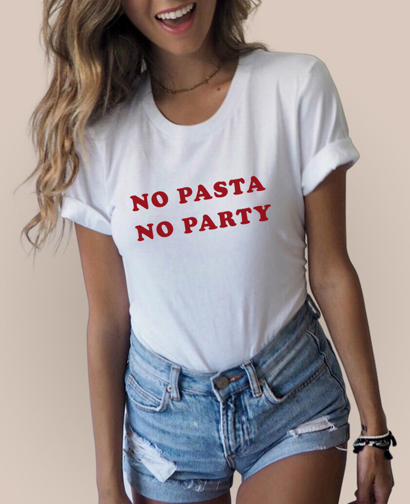 No Pasta No Party T-Shirt