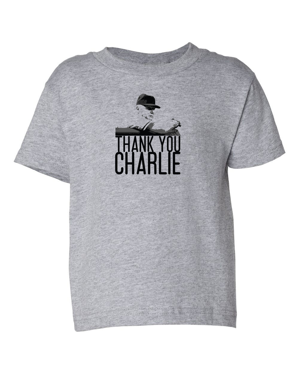 Thank You Charlie TODDLER T-Shirt