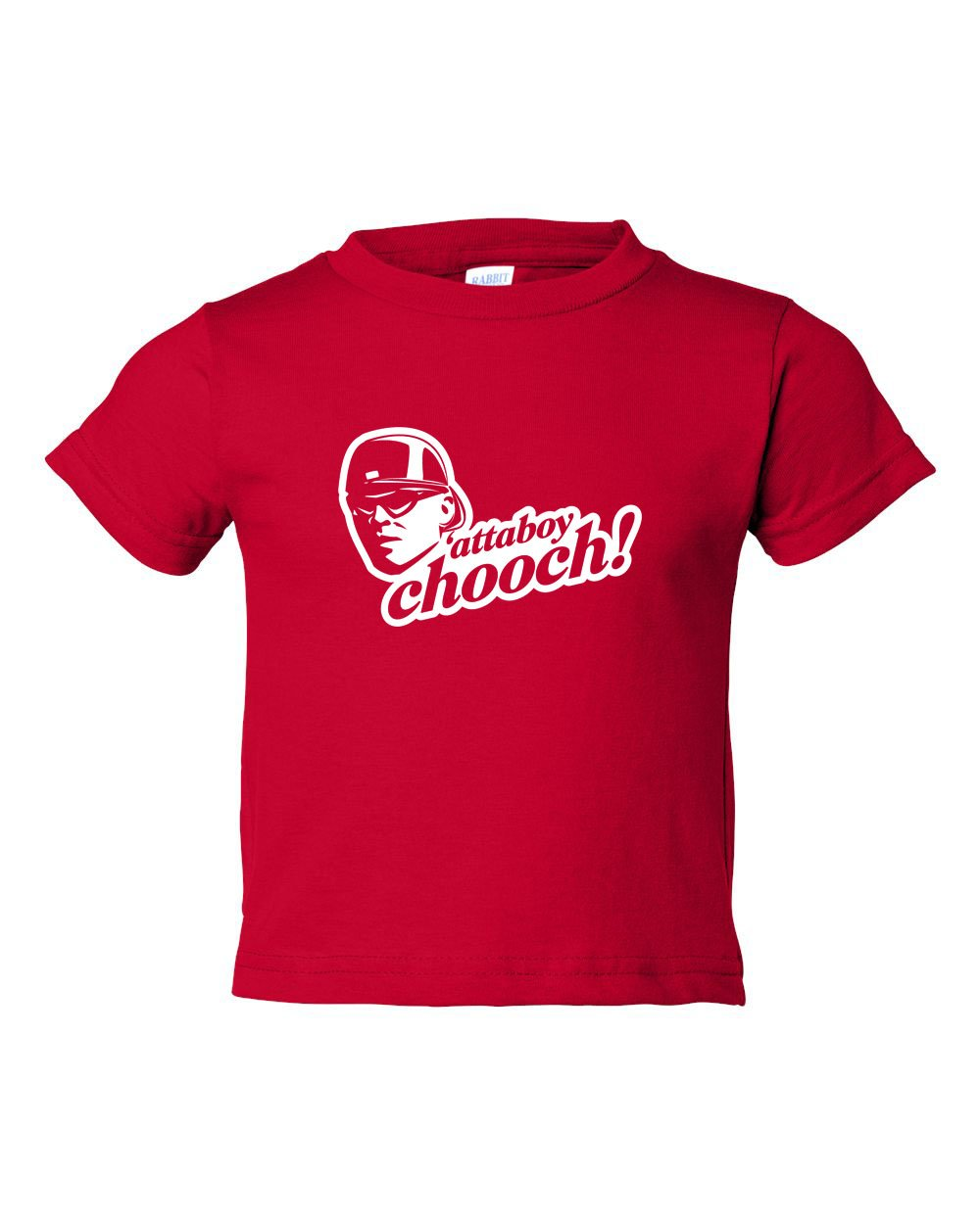 Attaboy Chooch TODDLER T-Shirt