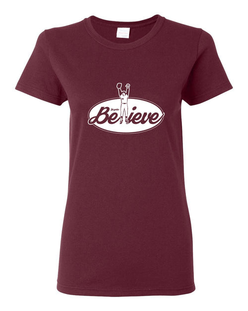 Believe LADIES Missy-Fit T-Shirt