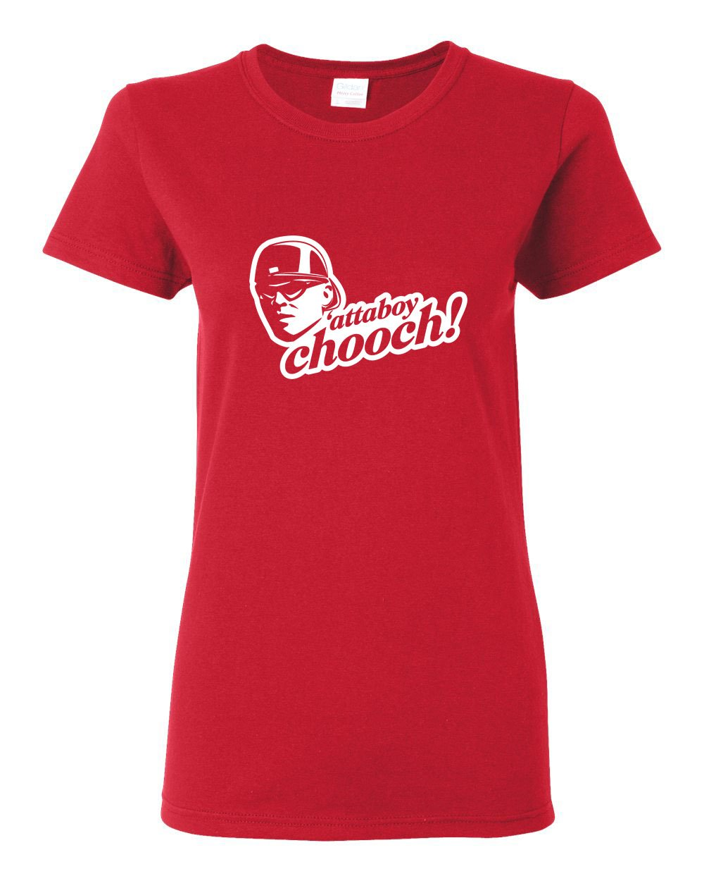 Attaboy Chooch LADIES Missy-Fit T-Shirt