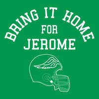 Bring it Home For Jerome