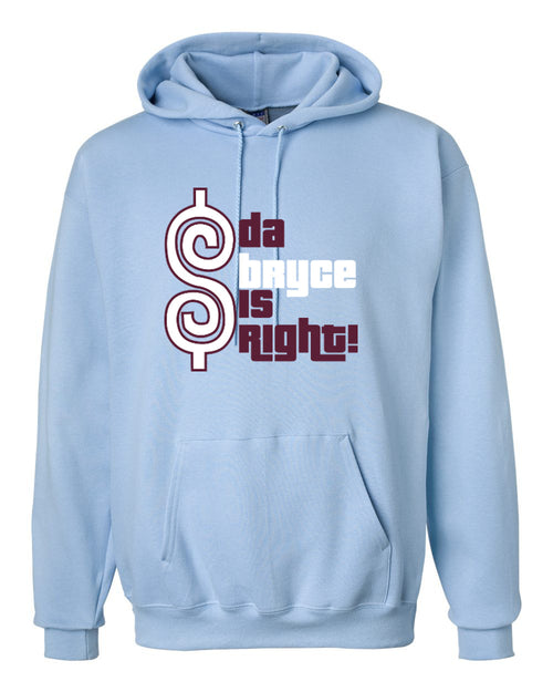 Bryce is Right Hoodie