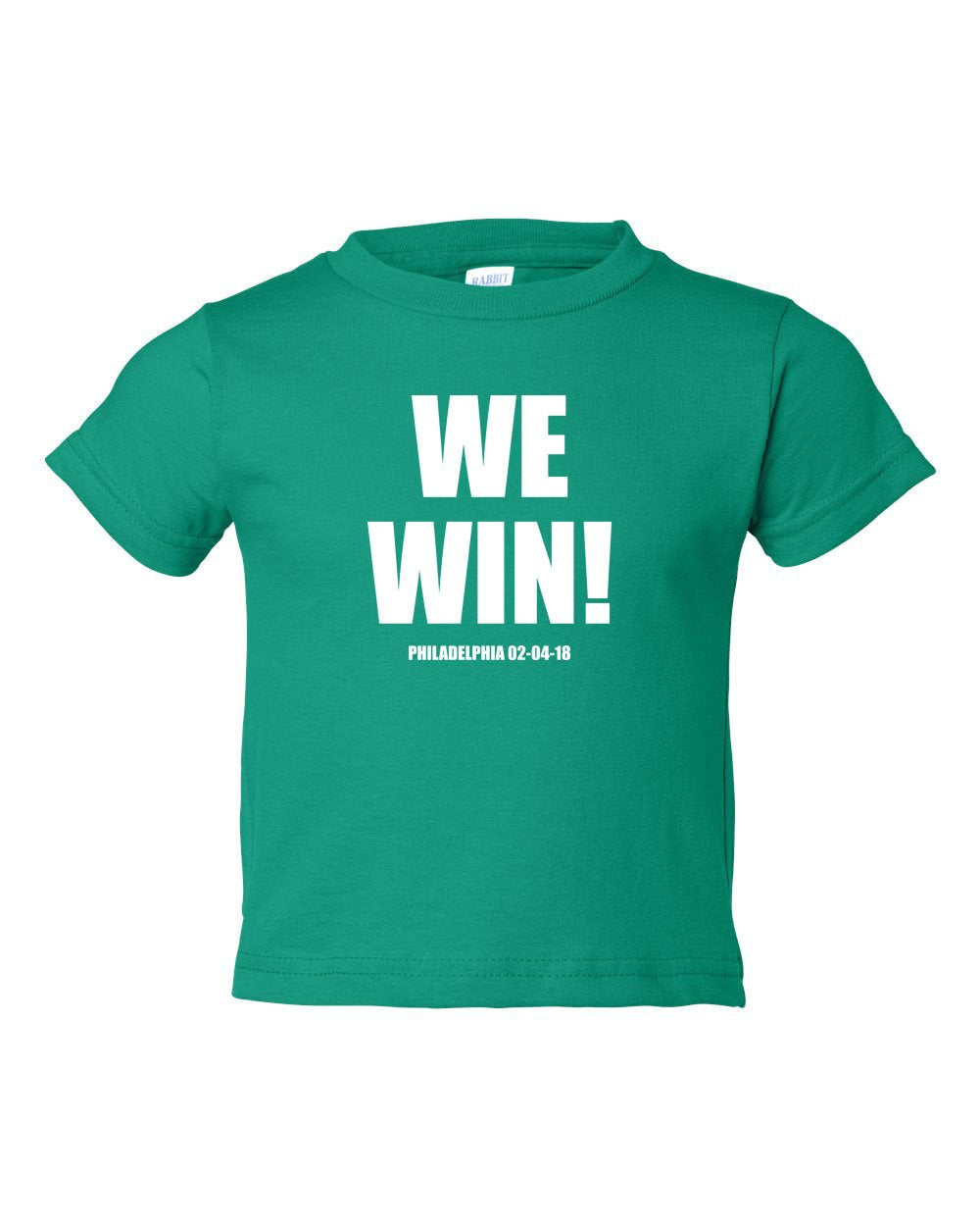 We Win! TODDLER T-Shirt