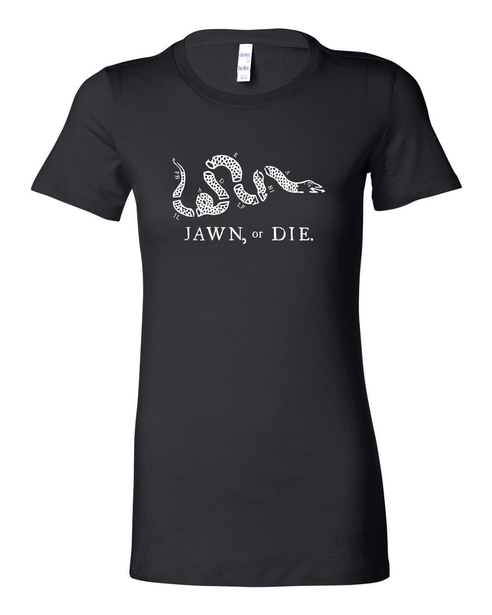 Jawn or Die White Ink (On Black) LADIES Junior-Fit T-Shirt