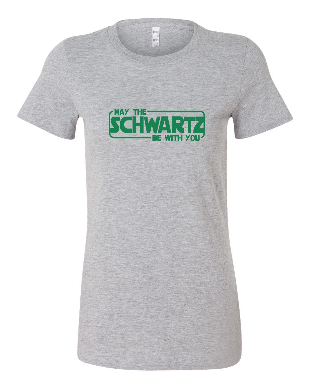 May The Schwartz Be With You LADIES Junior-Fit T-Shirt