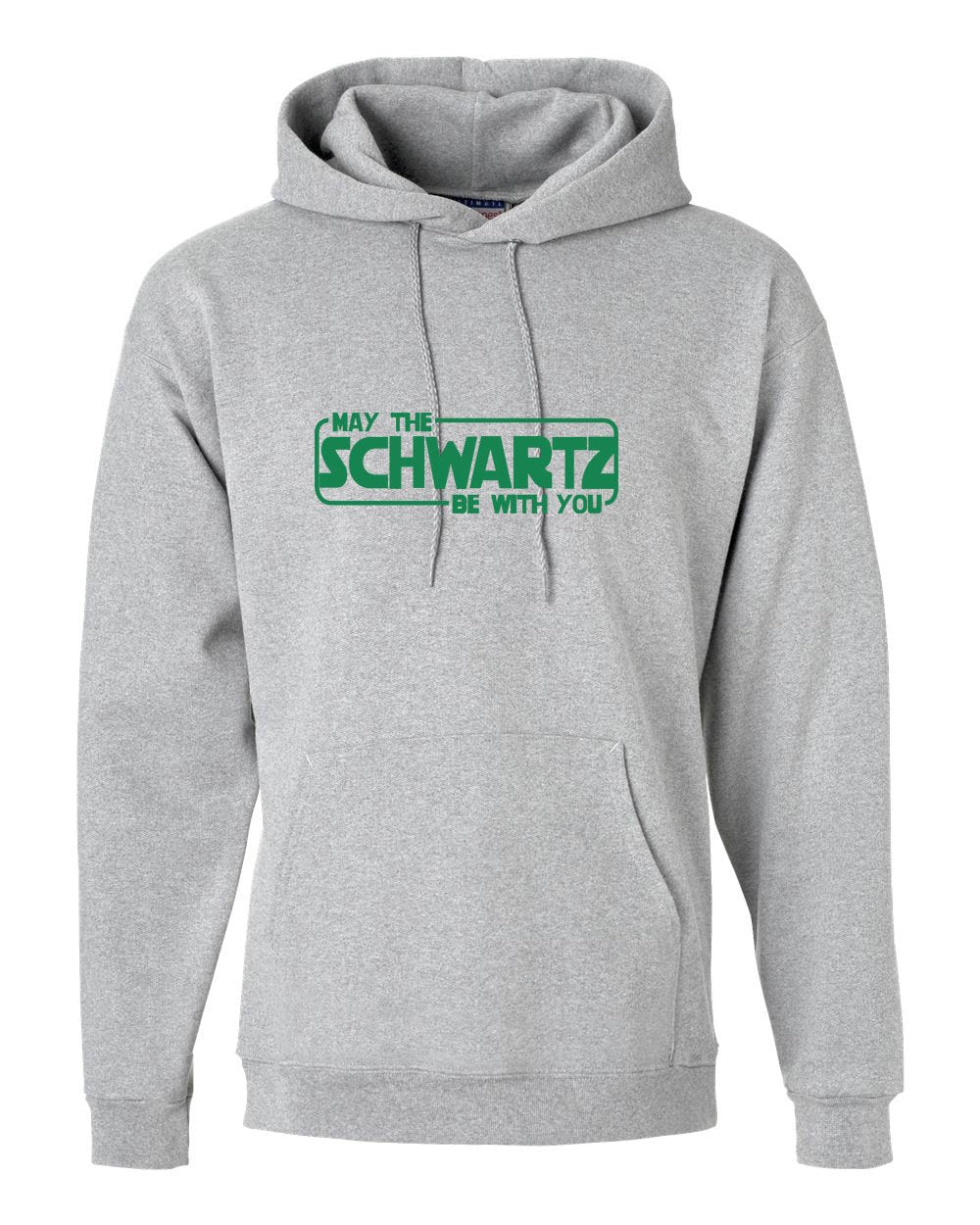 May The Schwartz Be With You Hoodie