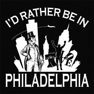 I'd Rather Be In Philly