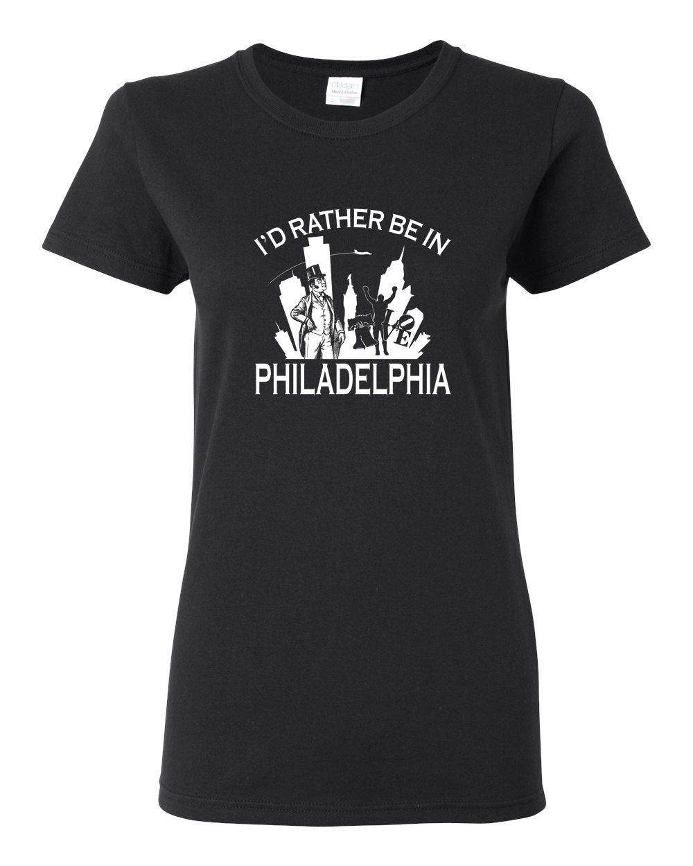 I'd Rather Be In Philly LADIES Missy-Fit T-Shirt