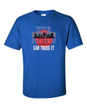 Can Truss It Mens/Unisex T-Shirt