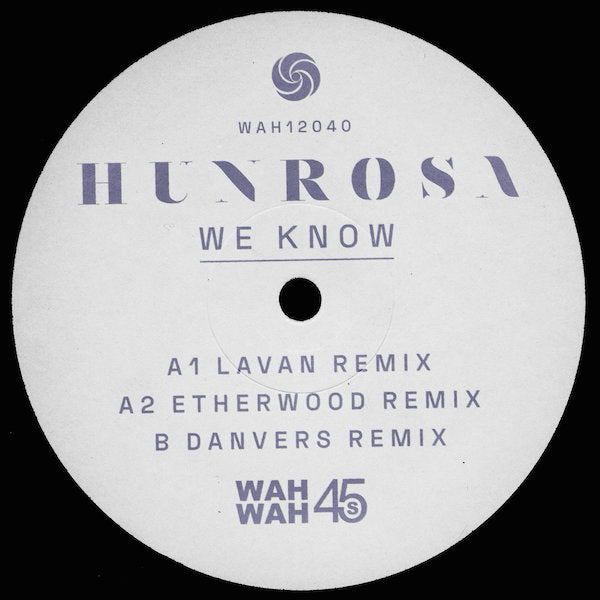 Hunrosa - We Know (remixes)