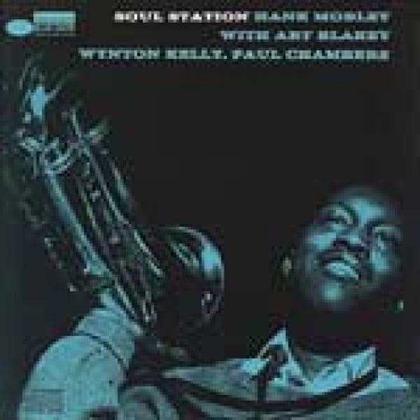 Hank Mobley With Art Blakey, Wybtin Kelly, Paul Chambers - Soul Station