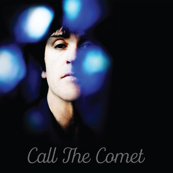Johnny Marr - Call The Comet