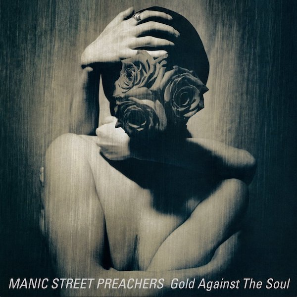 Manic Street Preachers - Gold Against The Soul (2020 Re-Issue)