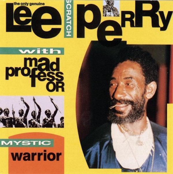 Lee Scratch Perry with Mad Professor - Mystic Warrior