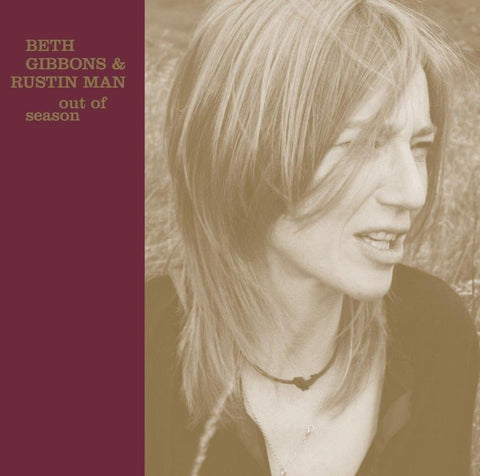Beth Gibbons & Rustin Man - Out Of Season (2019 Re-Master)