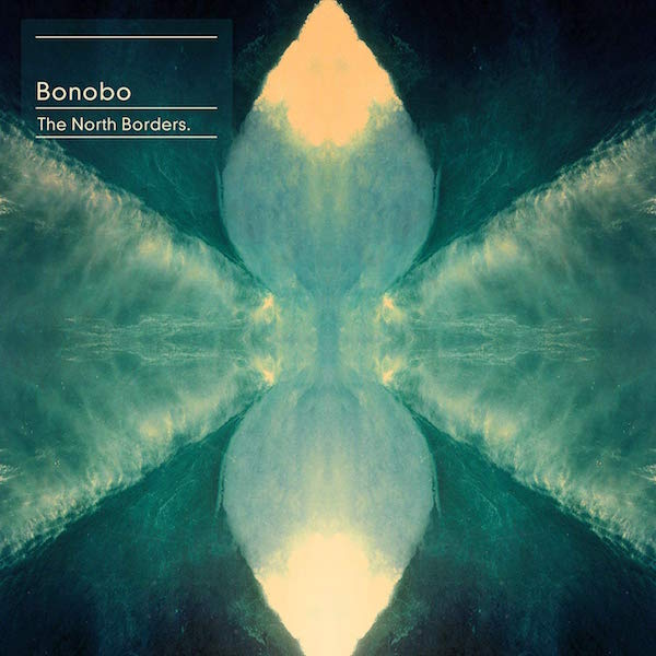 Bonobo - Northern Borders