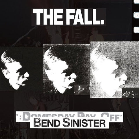 The Fall - Bend Sinister /The 'Domesday' Pay-Off Triad-Plus!