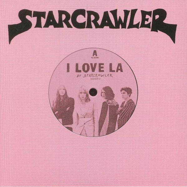 Starcrawler - I Love LA