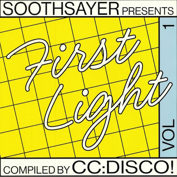 Various Artists - First Light: Volume 1  (Compiled By CC:Disco!)