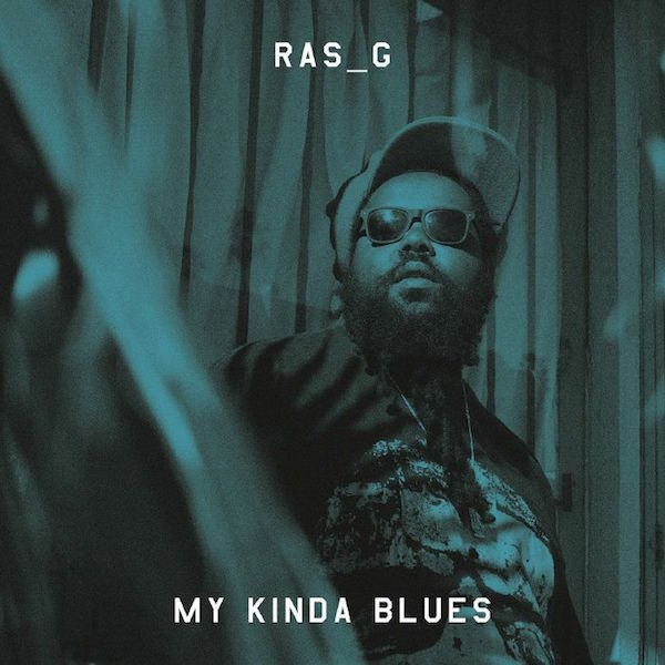 Ras_G - My Kinda Blues
