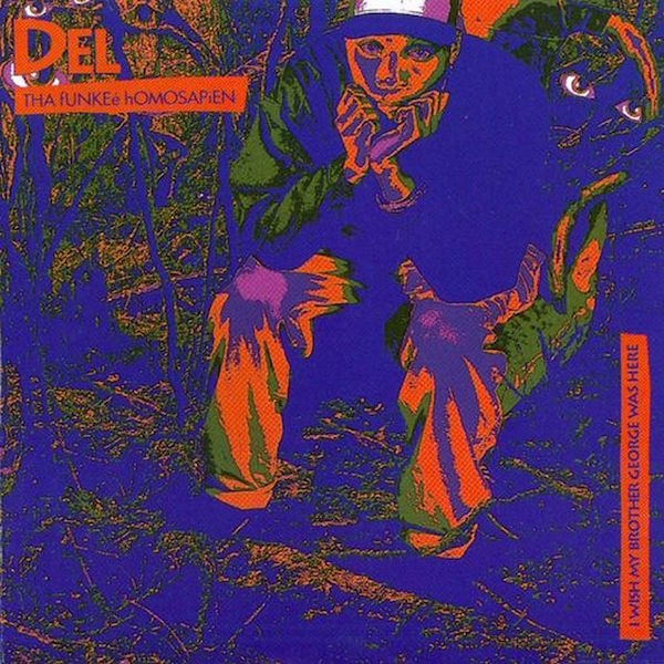 Del Tha Funk Homosapien - I Wish My Brother George Was Here (Re-Issue)