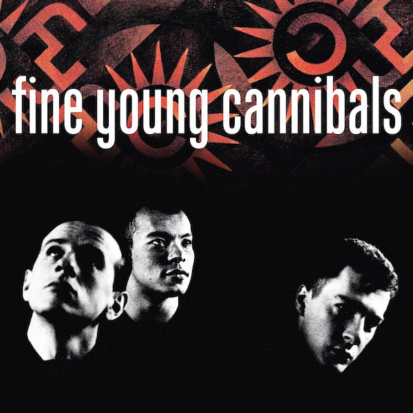 Fine Young Cannibals - Fine Young Cannibals (2020 Re-Issue)