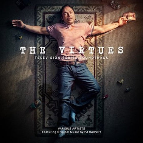 Various Artists - The Virtues: Television Series Soundtrack Featuring Original Music By PJ Harvey