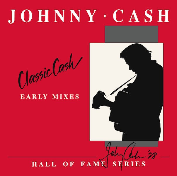 Johnny Cash - Classic Cash: Early Mixes (RSD20)