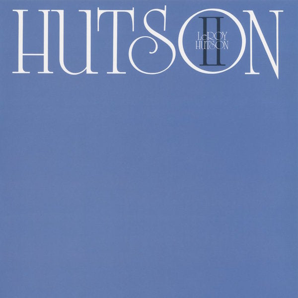 Leroy Hutson - Hutson II (2018 re-issue)