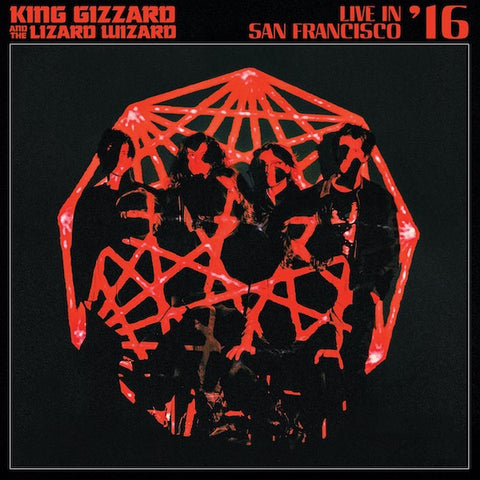 King Gizzard and The Lizard Wizard - Live In San Franciso '16