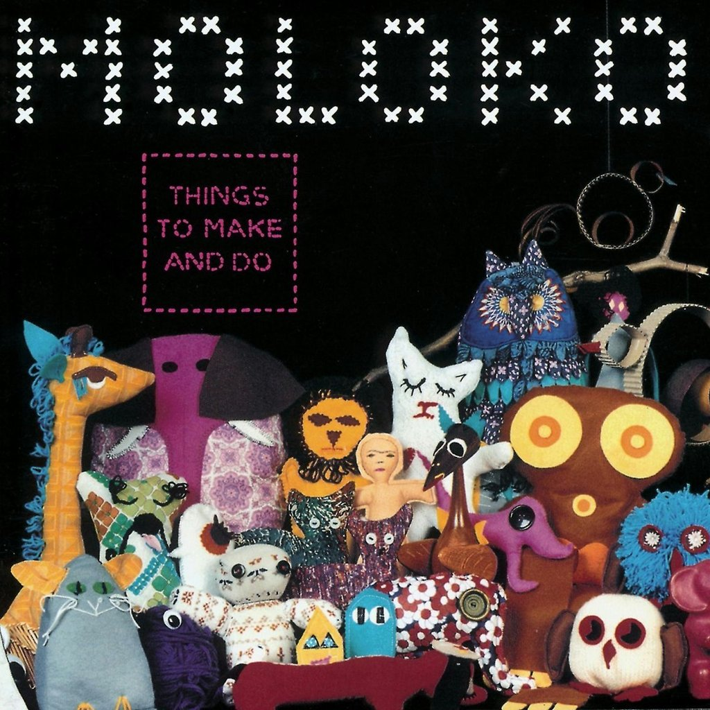 Moloko - Things To Make And Do (2019 Re-Issue)