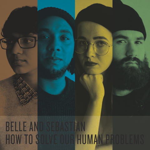 Belle and Sebastien — How To Solve Our Human Problems Pt. I to III