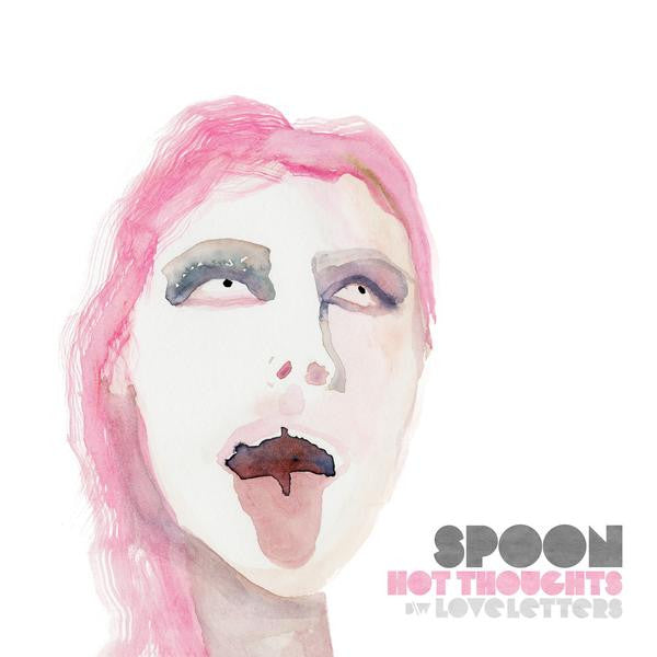 Spoon - Hot Thoughts / Love Letters