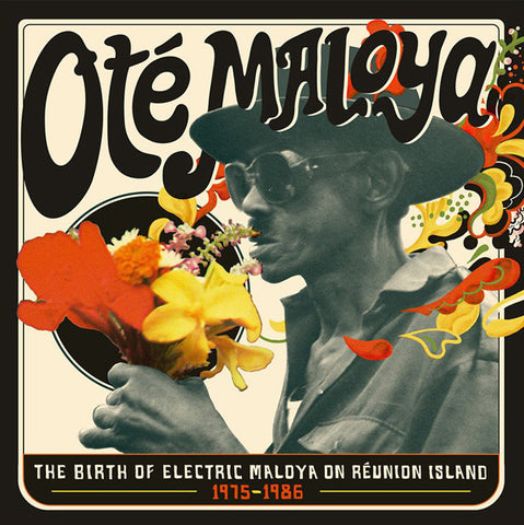 Various Artists - Oté Maloya: The Birth Of Electric Maloya In La Réunion 1975-1986