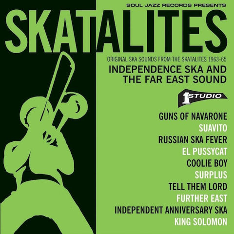 Various Artists - Soul Jazz Records Presents Skatalites: Original Ska Sounds From The Skatalites