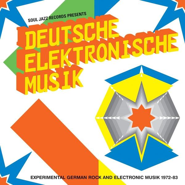 Soul Jazz Records Presents - Deutsche Elektronische Musik: Experimental German Rock And Electronic Music 1972-83 B
