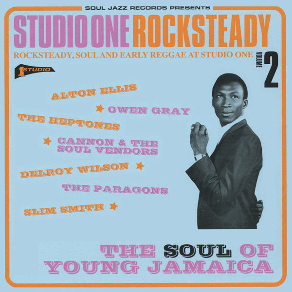 Various Artists - Studio One: Rocksteady Volume 2: The Soul Of Jamaica
