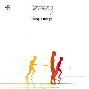 Zero 7 - Simple Things (Re-Issue)
