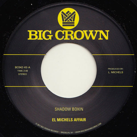 El Michels Affair - Shadow Boxin 7""