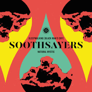 Soothsayers - Sleepwalking (Black Man's Cry)/Natural Mystic