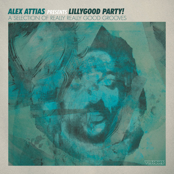 Various Artists - Alex Attias Presents Lillygood Party!
