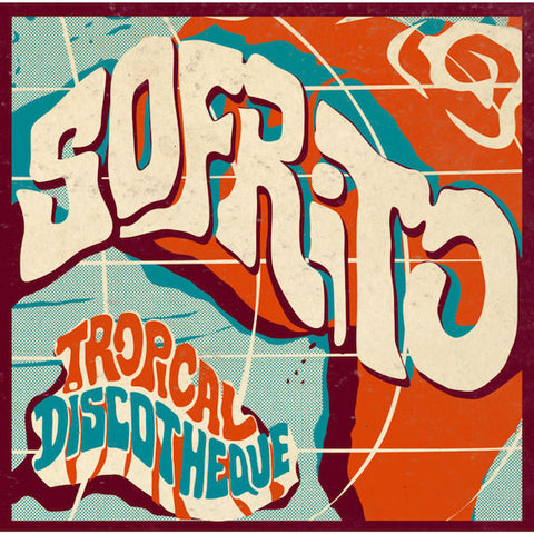 Various Artists - Sofrito: Tropical Discoteque