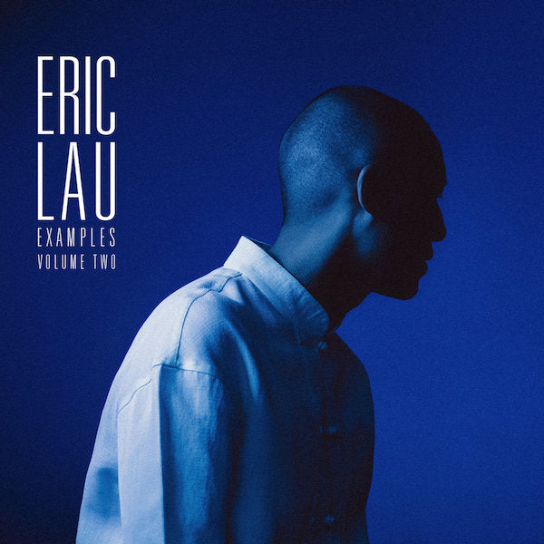 Eric Lau - Examples Volume Two