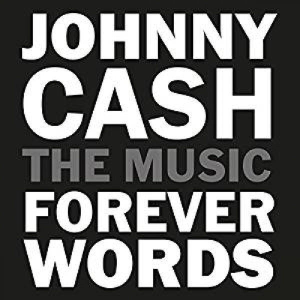 Various Artists - Johnny Cash: Forever Words