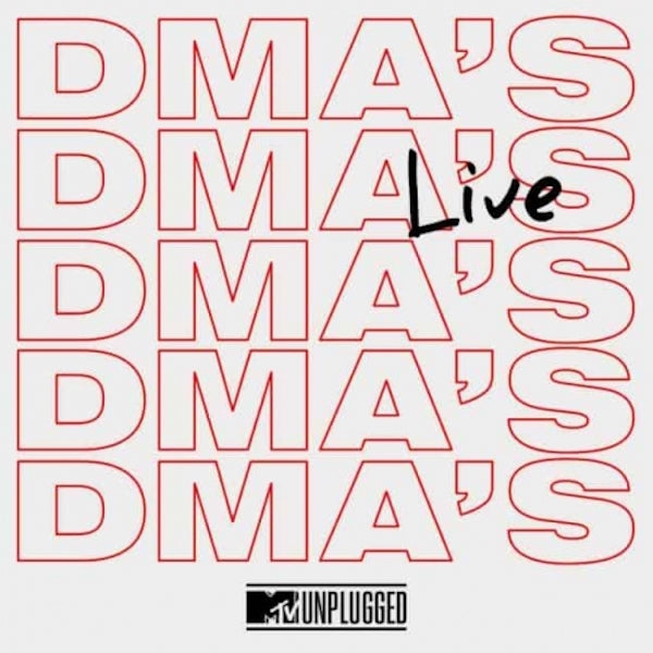 DMA's - MTV Unplugged Live