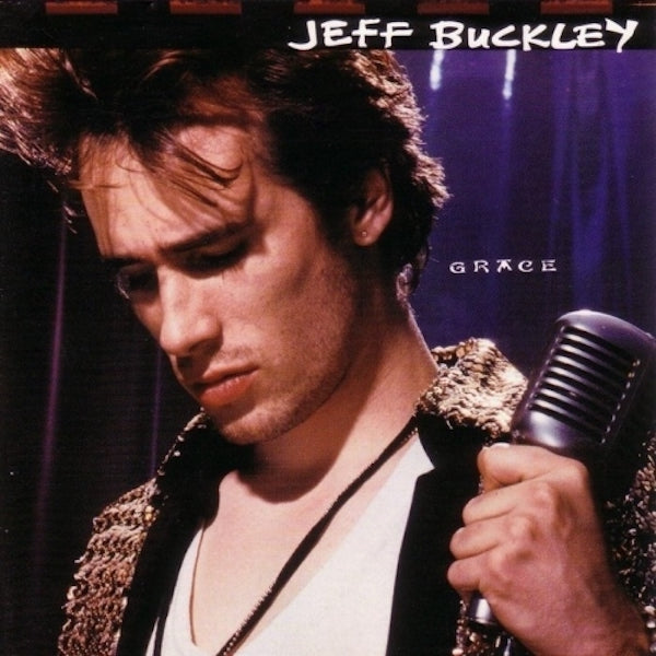 Jeff Buckley - Grace 25th Anniversary Edition