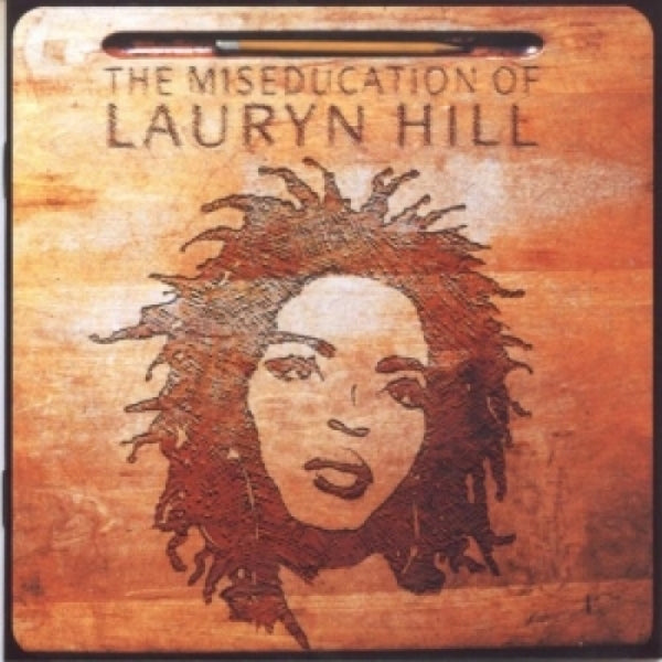 Lauryn Hill - The Miseducation of Lauryn Hill (2016 Re-Issue)